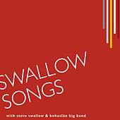 Swallow Songs by Bohuslän Big Band