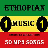 Ethiopian Music Collection 2013 Vol.1 - 50 Mp3 Songs by Various Artists