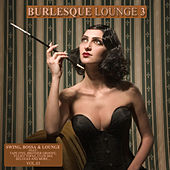 Burlesque Lounge 3 by Various Artists