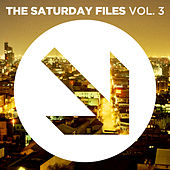 The Saturday Files, Vol. 3 by Various Artists