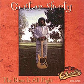 The Blues Is All Right by Guitar Shorty