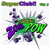Superclub, Vol. 7 by Various Artists
