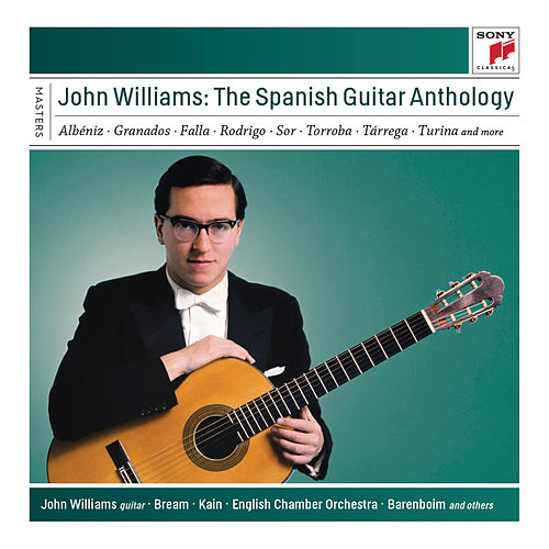 John Williams: The Spanish Guitar Anthology by John Williams