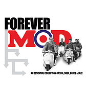 Forever Mod - An Essential Collection Of Ska, Soul, Blues & Jazz von Willie Mitchell