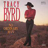No Ordinary Man by Tracy Byrd