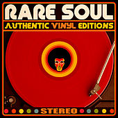 Rare Soul Authentic Vinyl Editions by Various Artists