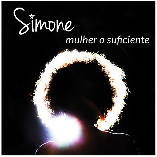 Mulher o Suficiente by Simone