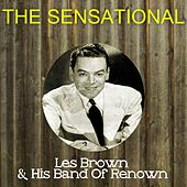 The Sensational Les Brown His Band of Renown by Les Brown