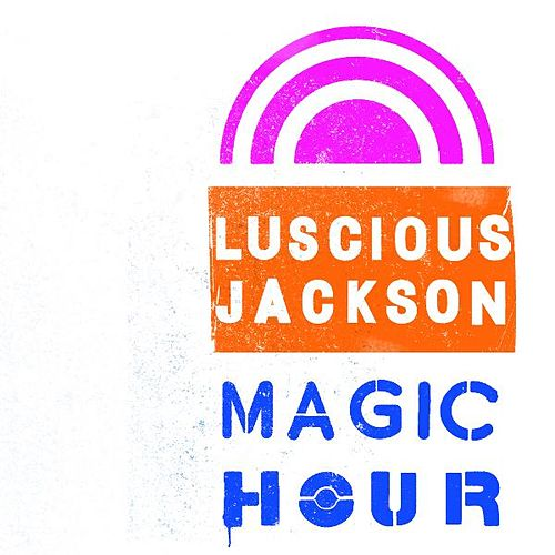 Magic Hour von Luscious Jackson