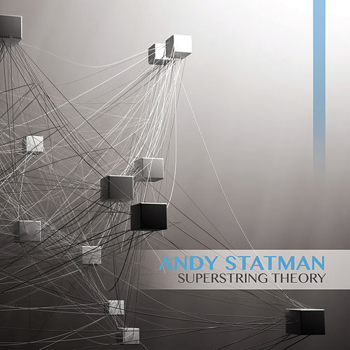 Superstring Theory by Andy Statman