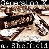 Live At Sheffield by Generation X