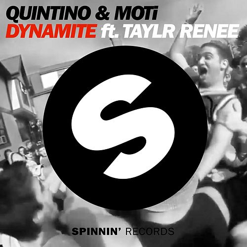 Dynamite (Radio Edit) by Quintino