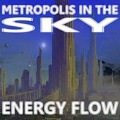 Metropolis in the Sky by Energy Flow