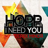 I Need You (feat. Derek Minor & Tyshane