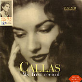My First Record by Maria Callas