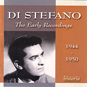The Early Recordings (1944-1950) by Giuseppe Di Stefano