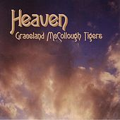 Heaven by Graceland McCollough Tigers