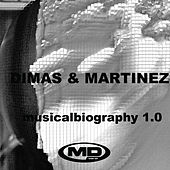 Musical Biography 1.0 (Dimas & Martinez) by Various Artists