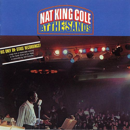 At The Sands by Nat King Cole