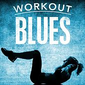 Workout Blues von Various Artists