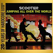 Jumping All Over the World (20 Years of Hardcore Expanded Edition) (Remastered) by Scooter