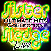 Ultimate Hits Collection Live by Sister Sledge
