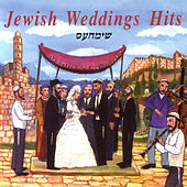 Jewish Weddings Hits by Various Artists
