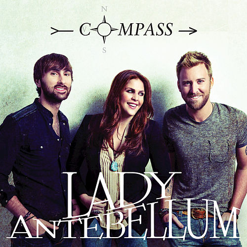 Compass by Lady Antebellum