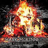 Standing My Ground by Mark McKinney