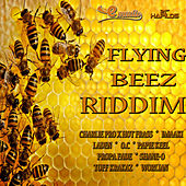 Flying Beez Riddim by Various Artists