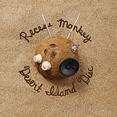 Desert Island Disc by Recess Monkey
