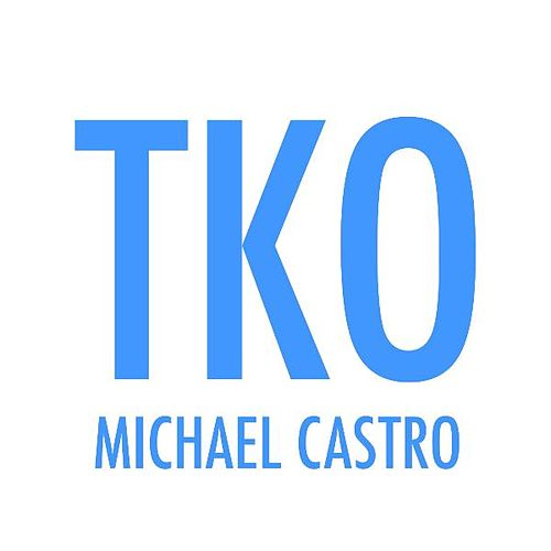 Tko by Michael Castro
