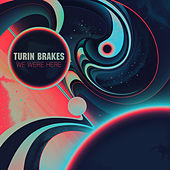 We Were Here by Turin Brakes