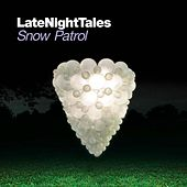 Late Night Tales: Snow Patrol by Various Artists