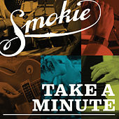 Take a Minute by Smokie