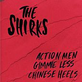 Action Men by The Shirks