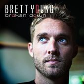 Broken Down by Brett Young