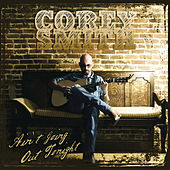 Ain't Going Out Tonight by Corey Smith