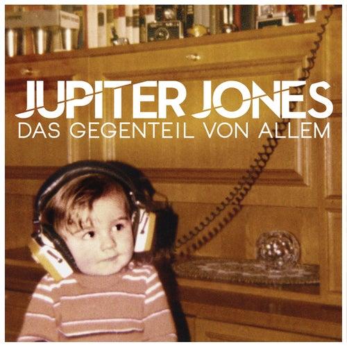 Das Gegenteil von Allem by Jupiter Jones
