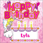 Happy Birthday Lyla by The Birthday Bunch