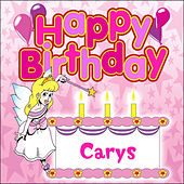 Happy Birthday Carys by The Birthday Bunch