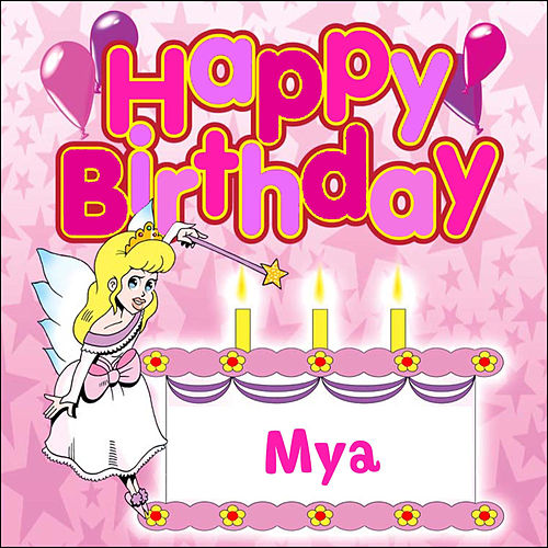 Happy Birthday Mya by The Birthday Bunch