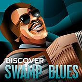 Discover - Swamp Blues von Various Artists