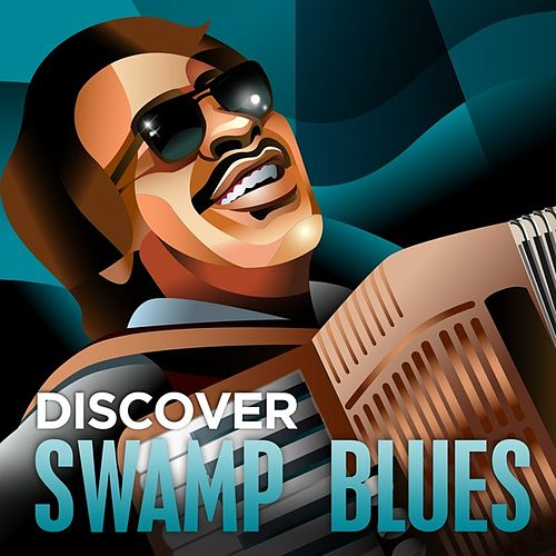 Discover - Swamp Blues by Various Artists