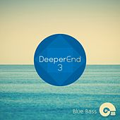 Deeper End 3 - EP by Various Artists
