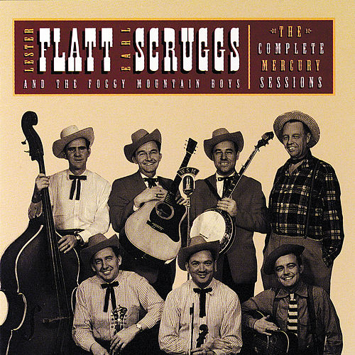 The Complete Mercury Sessions by Flatt and Scruggs