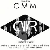 September 2013 - Mixed by CMM - Released Every 15Th Day of The Odd Months of The Year - EP by Various Artists