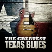 The Greatest Texas Blues von Various Artists
