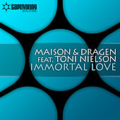 Immortal Love by La Maison
