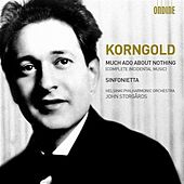 Korngold: Much Ado About Nothing & Sinfonietta by Various Artists